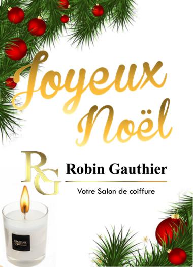 Noel 2018 Rg Robin Gauthier Salons De Coiffure Et Institut De Beaute